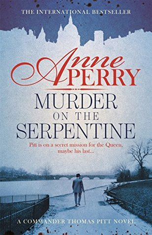 Murder on the Serpentine (Charlotte & Thomas Pitt, #32)