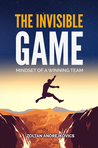 The Invisible Game by Zoltan Andrejkovics