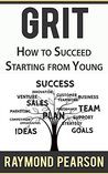 GRIT: HOW TO SUCCED FROM YOUNG