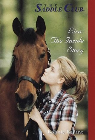 Lisa: The Inside Story (Saddle Club Inside Stories)