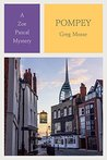 Pompey: The 3rd Zoe Pascal Mystery (The Zoe Pascal Mysteries)