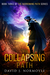The Collapsing Path (The Narrowing Path, #3)