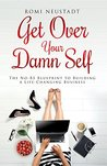 Get Over Your Dam...