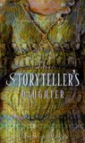 The Storyteller's Daughter by Cameron Dokey