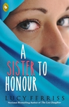 A SISTER TO HONOUR