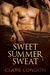 Sweet Summer Sweat