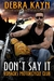 Don't Say It (Ronacks Motorcycle Club #2)