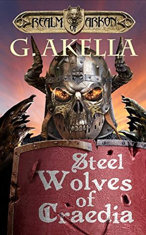 Steel Wolves of Craedia (Realm of Arkon, #3)