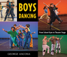 Boys Dancing: From School Gym to Theater Stage