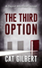 The Third Option (Taylor Morrison Thriller #2)