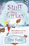 Stuff the Turkey (Festive Flaws and Fairy-lights Book 1)