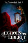 Echoes of Liberty (The Clarion Call Book 2)