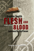 Flesh and Blood by Laurencia Hoffman