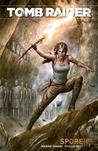 Tomb Raider, Vol 1.: Spore (Tomb Raider II)