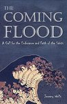 The Coming Flood: A Call for the Endurance and Faith of the Saints