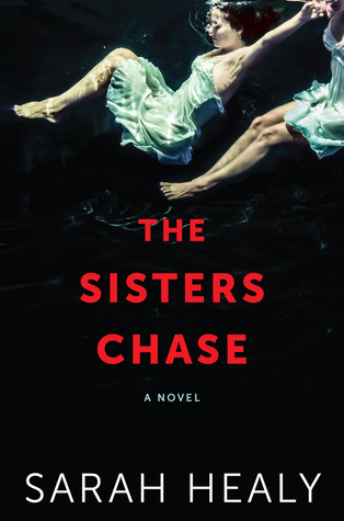 Afbeeldingsresultaat voor The Sisters Chase by Sarah Healy