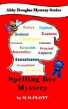 The Spelling Bee Mystery (Abby Douglas Mystery Series #3)