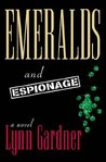 Emeralds and Espionage (Gems and Espionage, #1)