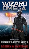 Wizard Omega (Intergalactic Wizard Scout Chronicles, #4)