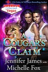 A Cougar's Claim (Charmed in Vegas Book 7)