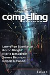 Compelling Science Fiction Issue 1