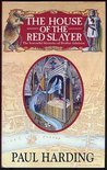 The House of the Red Slayer (The Sorrowful Mysteries of Brother Athelstan)