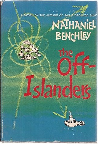 The Off-Islanders by Nathaniel Benchley
