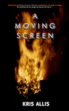 A Moving Screen