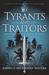 Tyrants and Traitors (Lion's Dynasty #1)