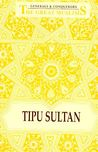 The Great Muslims: Tipu Sultan