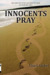 Innocents Pray