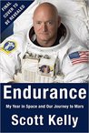 Endurance: My Year in Space and Our Journey to Mars
