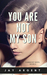 You Are Not My Son (Fairmont Boys, #3)