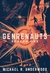 Genrenauts: The Complete Season One Collection (Genrenauts, #1-6)