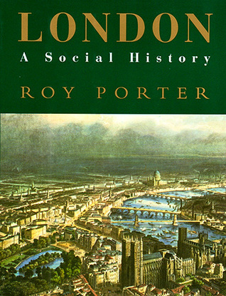 London by Roy Porter