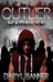 Outlier: Reign Of Madness (Outlier, #3)