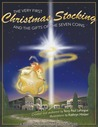The Very First Christmas Stocking & the Gifts of the 7 Coins by Terry Paul LaFargue