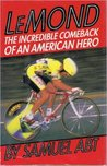 Lemond: The Incredible Comeback of an American Hero