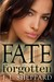 Fate Forgotten by J.L. Sheppard