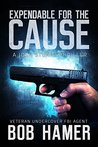Expendable for the Cause (Josh Stuart Thriller Book 2)