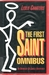 The First Saint Omnibus: An Anthology of Saintly Adventures