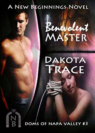 Benevolent Master (Doms of Napa Valley #3)