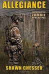 Allegiance (Surviving the Zombie Apocalypse, #5)