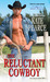 The Reluctant Cowboy (Morgan Ranch #1)