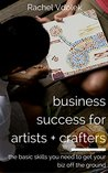 Business Success for Artists and Crafters