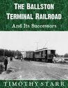 The Ballston Terminal Railroad And Its Successors