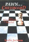 Pawn on a Chessboard: From Minesweepers to Mayfair