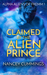 Claimed by the Alien Prince (Alpha Aliens of Fremm, #1)