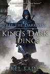 Free the Darkness by Kel Kade