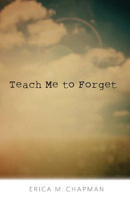 Image result for teach me to forget erica